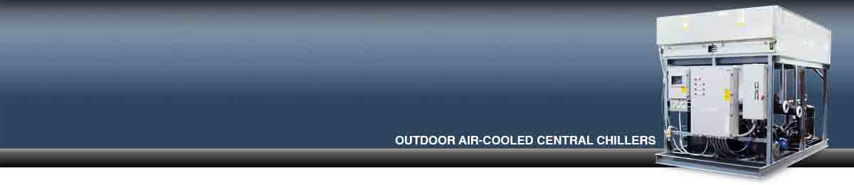 Outdoor Air-Cooled Centra Chillers